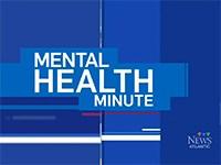 Mental Health Minute
